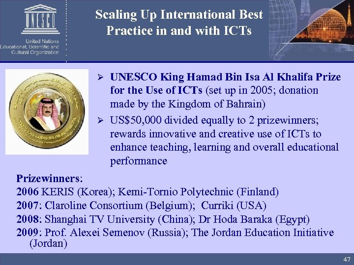 Scaling Up International Best Practice in and with ICTs UNESCO King Hamad Bin Isa
