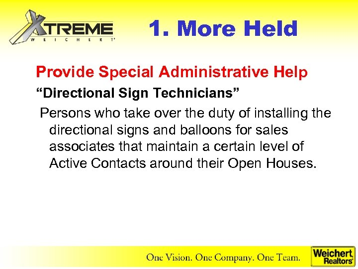 "1. More Held Provide Special Administrative Help ""Directional Sign Technicians"" Persons who take over"