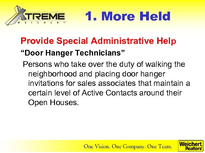 "1. More Held Provide Special Administrative Help ""Door Hanger Technicians"" Persons who take over"