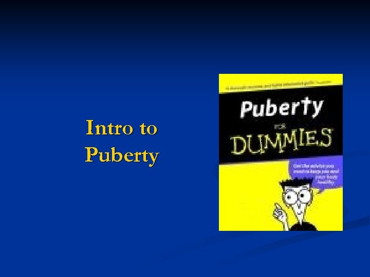 Intro to Puberty