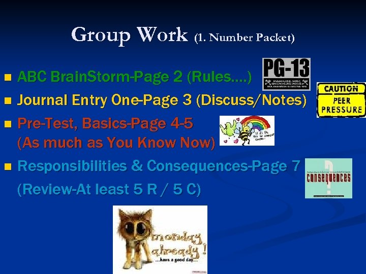 Group Work (1. Number Packet) ABC Brain. Storm-Page 2 (Rules…. ) n Journal Entry