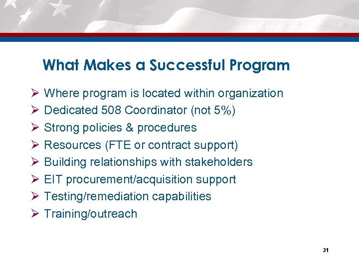 What Makes a Successful Program Ø Ø Ø Ø Where program is located within