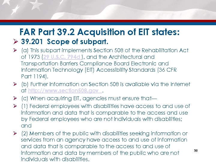 FAR Part 39. 2 Acquisition of EIT states: Ø 39. 201 Scope of subpart.