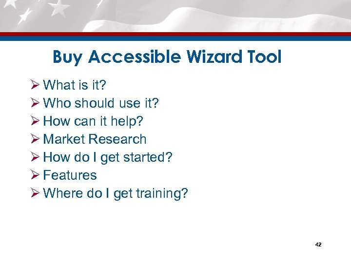 Buy Accessible Wizard Tool Ø What is it? Ø Who should use it? Ø