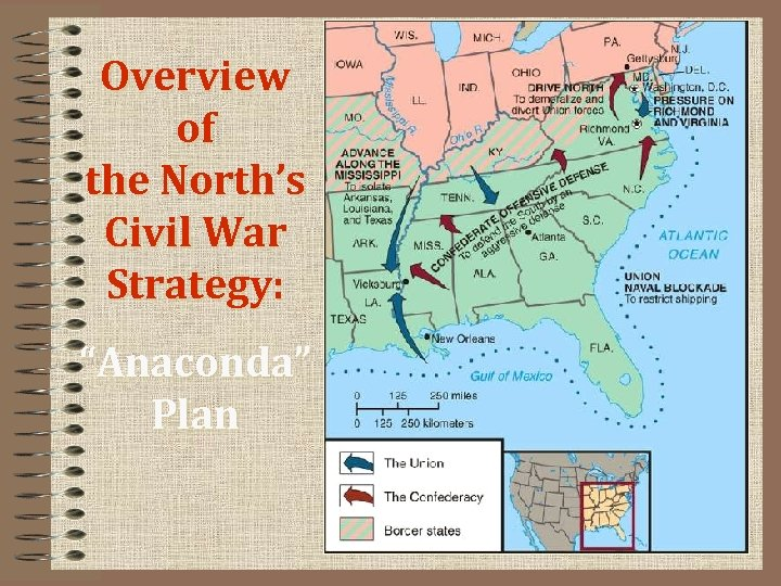 "Overview of the North's Civil War Strategy: ""Anaconda"" Plan"