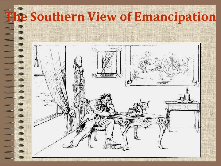 The Southern View of Emancipation