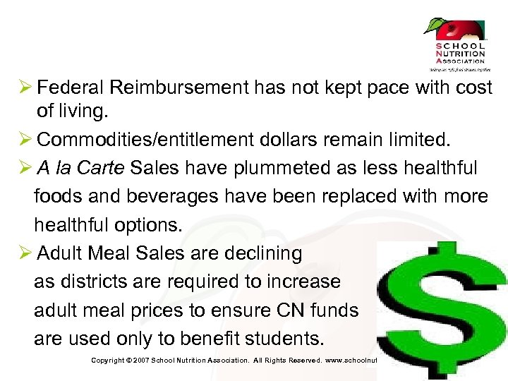 Ø Federal Reimbursement has not kept pace with cost of living. Ø Commodities/entitlement dollars