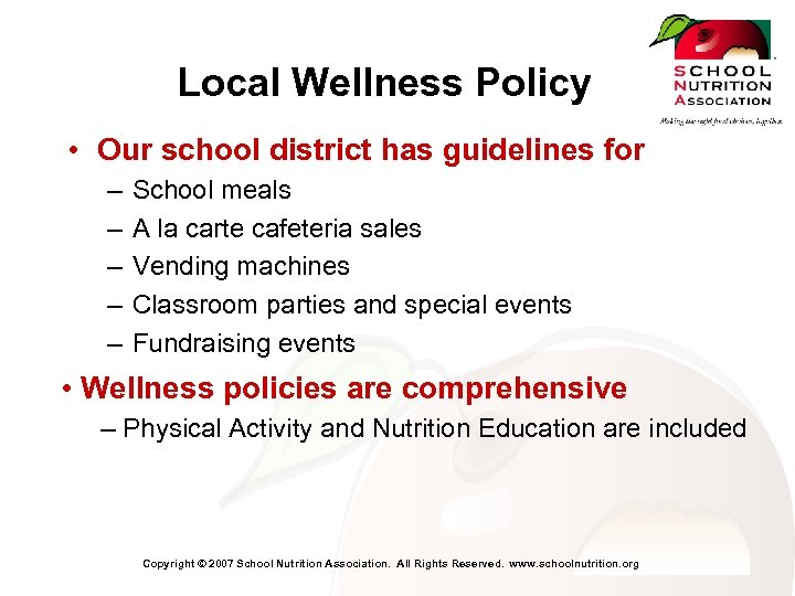 Local Wellness Policy • Our school district has guidelines for – – – School