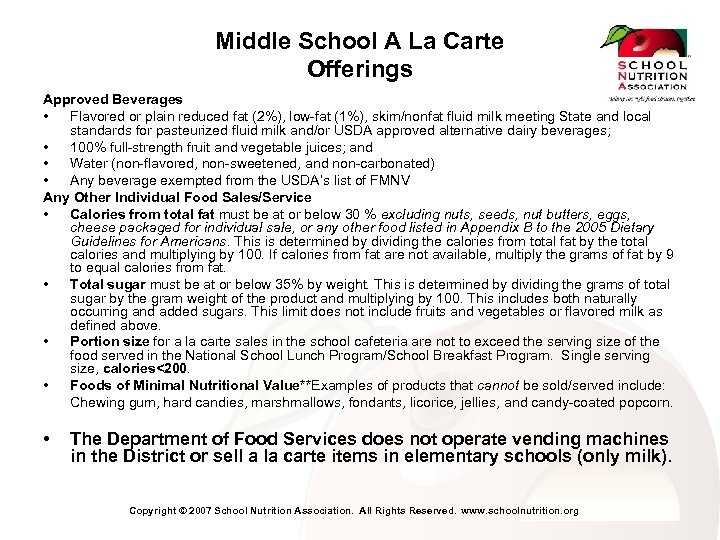 Middle School A La Carte Offerings Approved Beverages • Flavored or plain reduced fat