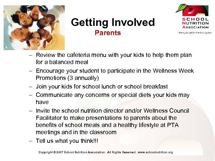 Getting Involved Parents – Review the cafeteria menu with your kids to help them