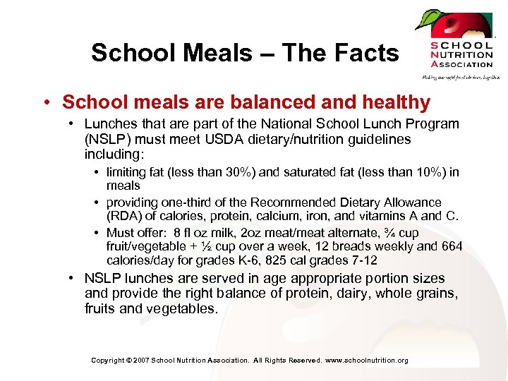School Meals – The Facts • School meals are balanced and healthy • Lunches