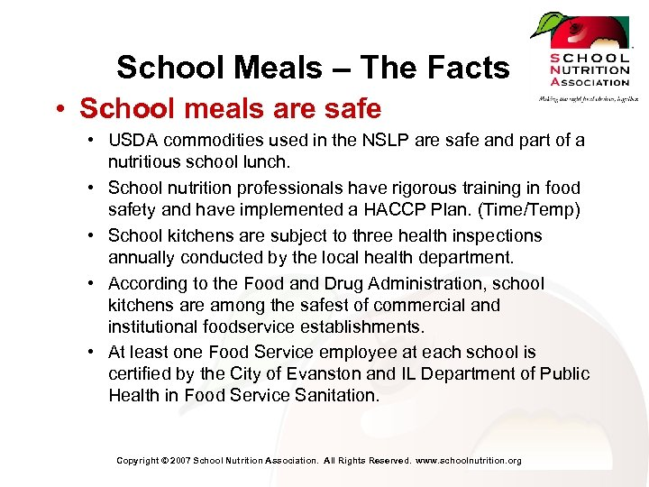School Meals – The Facts • School meals are safe • USDA commodities used
