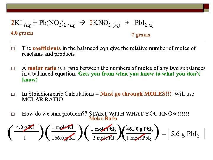 2 KI (aq) + Pb(NO 3)2 (aq) 2 KNO 3 (aq) + Pb. I