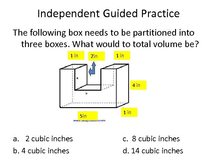 Independent Guided Practice The following box needs to be partitioned into three boxes. What