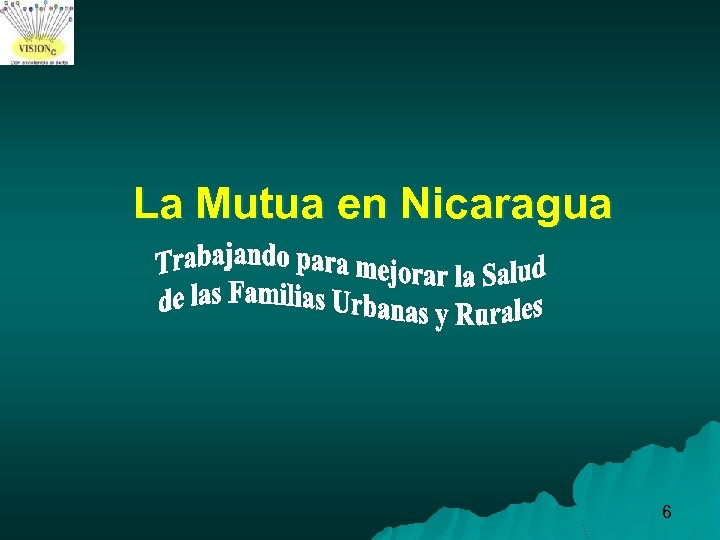 La Mutua en Nicaragua 6