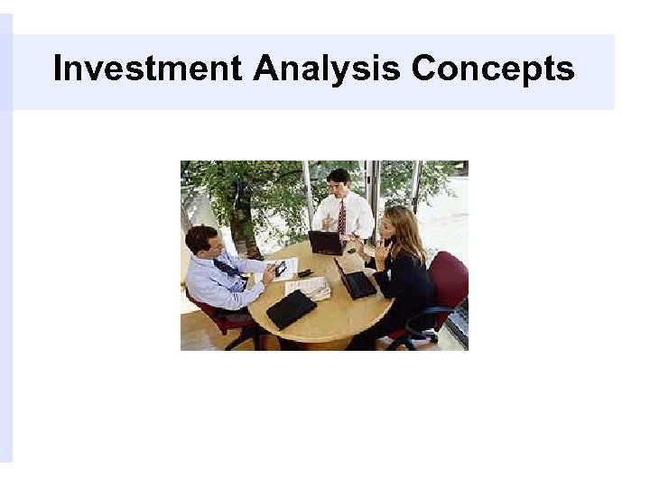 Investment Analysis Concepts