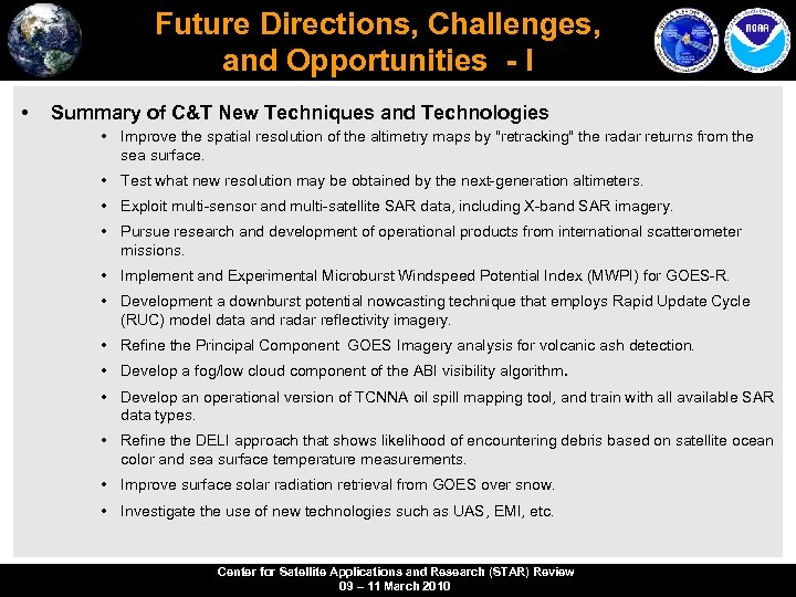 Future Directions, Challenges, and Opportunities - I • Summary of C&T New Techniques and