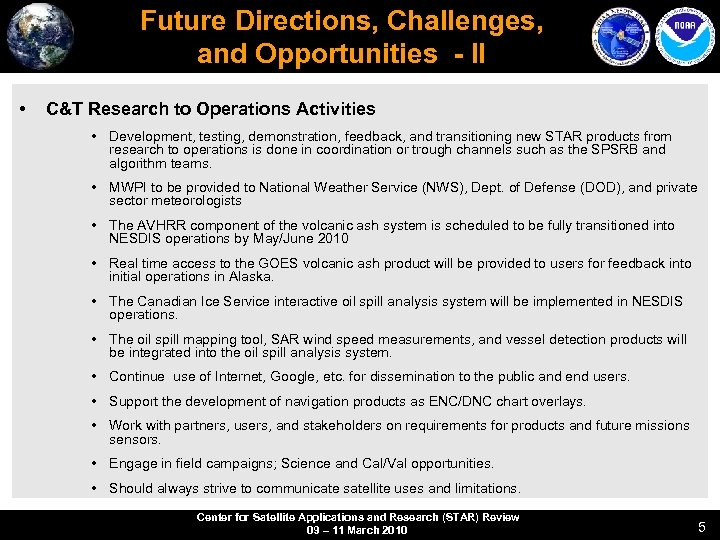 Future Directions, Challenges, and Opportunities - II • C&T Research to Operations Activities •
