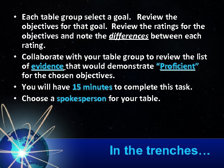 • Each table group select a goal. Review the objectives for that goal.