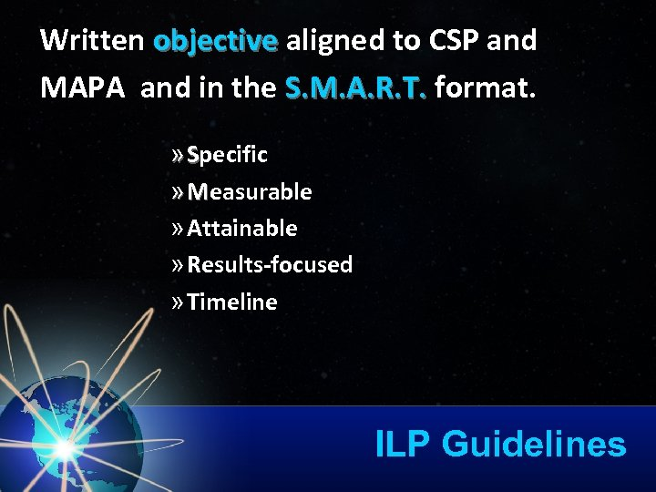 Written objective aligned to CSP and objective MAPA and in the S. M. A.