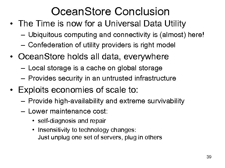 Ocean. Store Conclusion • The Time is now for a Universal Data Utility –