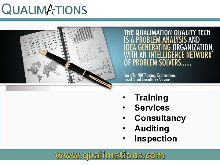 S • • • Training Services Consultancy Auditing Inspection www. qualimations. com