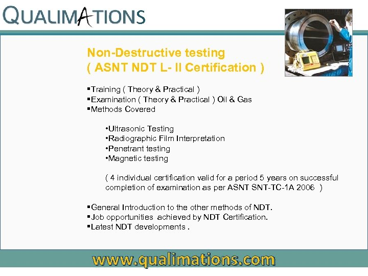 S Non-Destructive testing ( ASNT NDT L- II Certification ) §Training ( Theory &