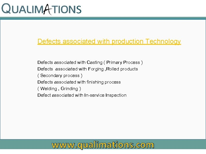 S Defects associated with production Technology Defects associated with Casting ( Primary Process )