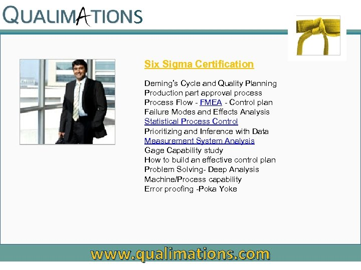 S Six Sigma Certification Deming's Cycle and Quality Planning Production part approval process Process