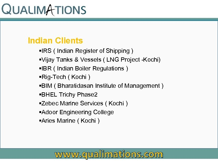 S Indian Clients §IRS ( Indian Register of Shipping ) §Vijay Tanks & Vessels