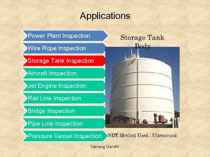 Applications Power Plant Inspection Storage Tank Body Wire Rope Inspection Storage Tank Inspection Aircraft