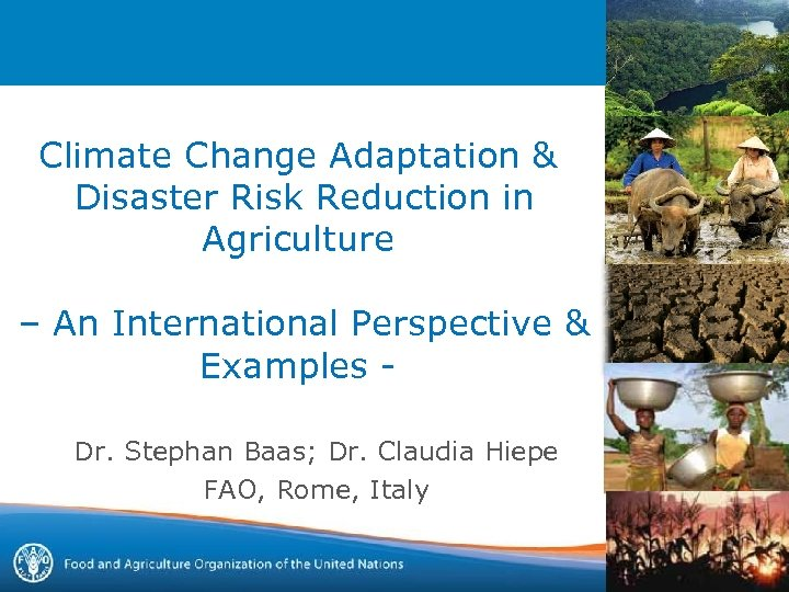 Climate Change Adaptation & Disaster Risk Reduction in Agriculture – An International Perspective &
