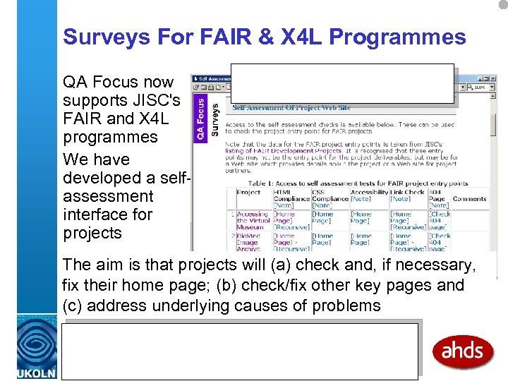 Surveys For FAIR & X 4 L Programmes QA Focus now supports JISC's FAIR