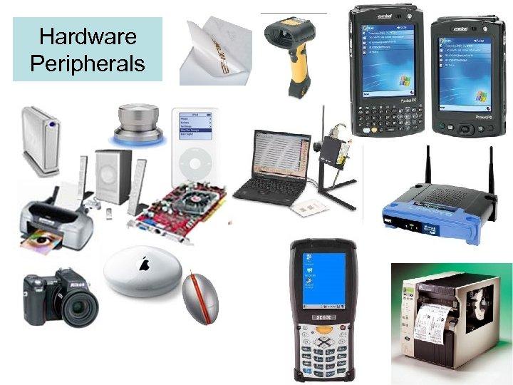 Hardware Peripherals 6