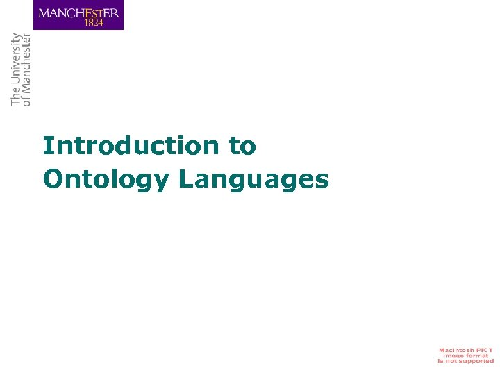 Introduction to Ontology Languages