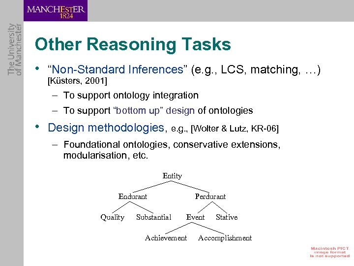 """Other Reasoning Tasks • """"Non-Standard Inferences"""" (e. g. , LCS, matching, …) [Küsters, 2001]"""