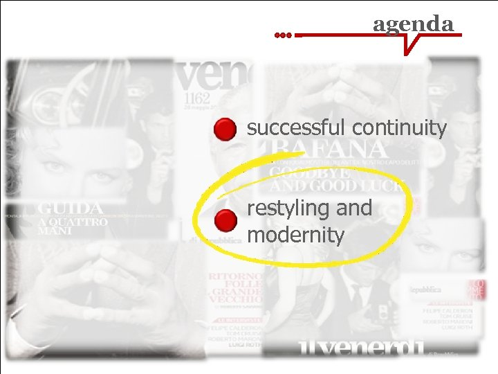 agenda successful continuity restyling and modernity