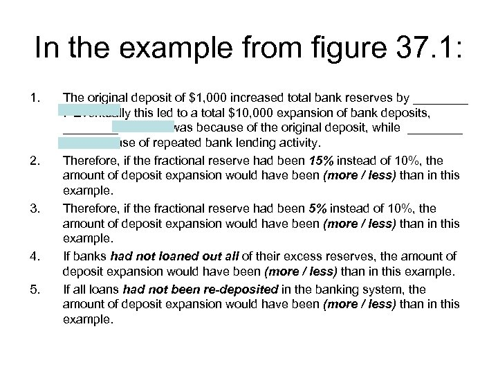 In the example from figure 37. 1: 1. 2. 3. 4. 5. The original