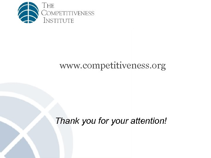 www. competitiveness. org Thank you for your attention!