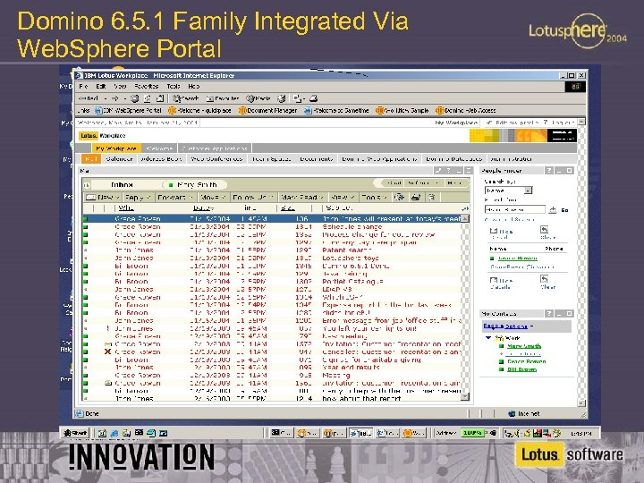 Domino 6. 5. 1 Family Integrated Via Web. Sphere Portal