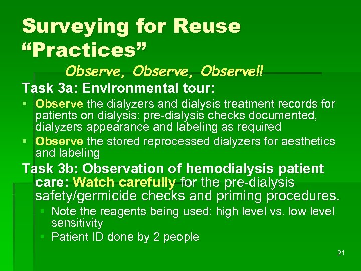 "Surveying for Reuse ""Practices"" Observe, Observe!! Task 3 a: Environmental tour: § Observe the"