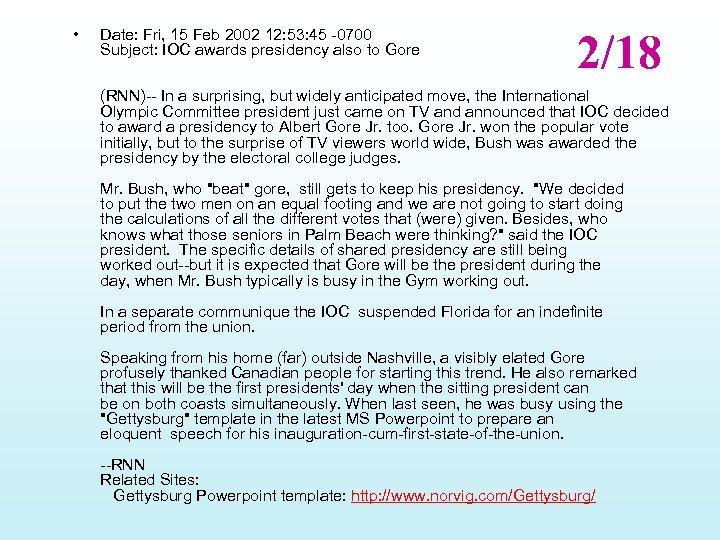 • Date: Fri, 15 Feb 2002 12: 53: 45 -0700 Subject: IOC awards