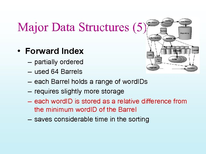 Major Data Structures (5) • Forward Index – – – partially ordered used 64