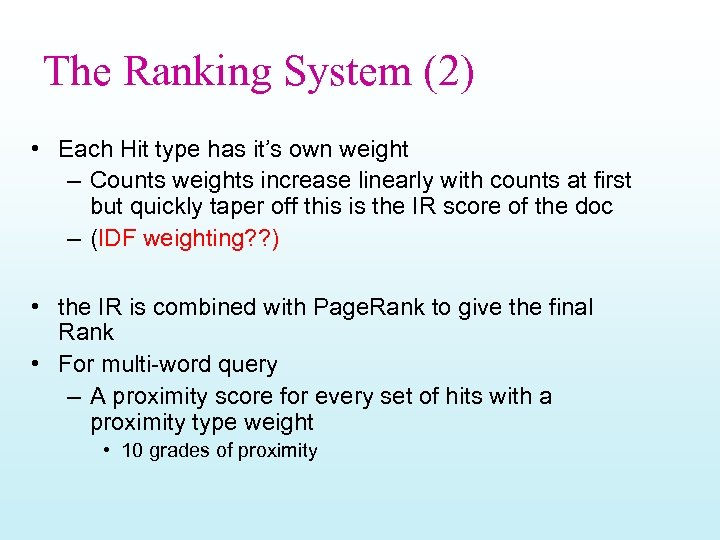 The Ranking System (2) • Each Hit type has it's own weight – Counts