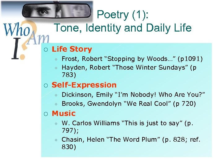 Poetry (1): Tone, Identity and Daily Life ¡ Life Story l l ¡ Self-Expression