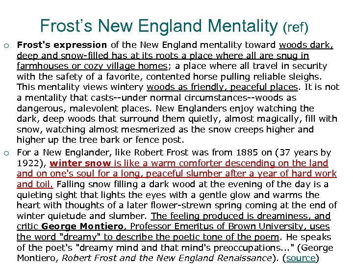 Frost's New England Mentality (ref) ¡ ¡ Frost's expression of the New England mentality