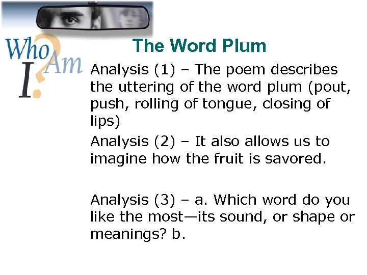 The Word Plum Analysis (1) – The poem describes the uttering of the word