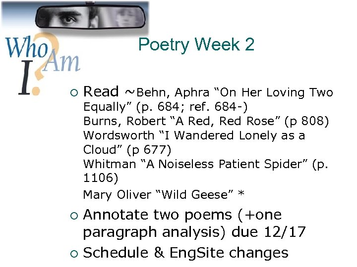 "Poetry Week 2 ¡ Read ~Behn, Aphra ""On Her Loving Two Equally"" (p. 684;"