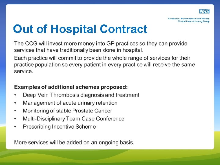 Out of Hospital Contract