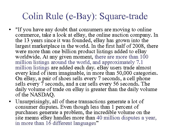 Colin Rule (e-Bay): Square-trade •